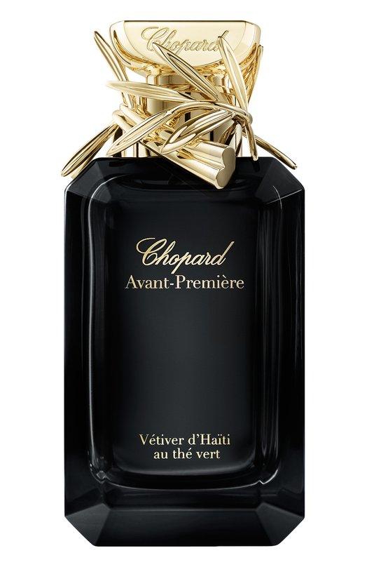 Купить Парфюмерная вода Avant-Premiere Vtiver d'Haiti au the vert Chopard, 7640177367327, Италия, Бесцветный