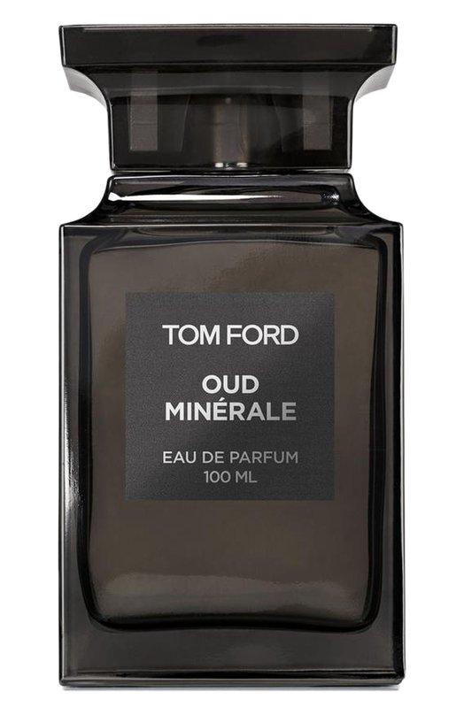 Купить Парфюмерная вода Oud Minerale Tom Ford, T5JM-01, Франция, Бесцветный