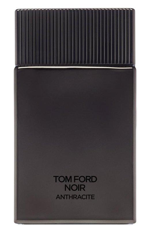 Купить Парфюмерная вода Noir Anthracite Tom Ford, T585-01, Италия, Бесцветный